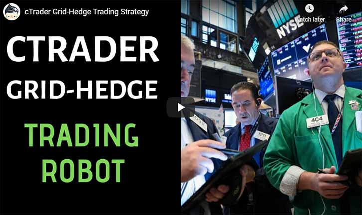 cTrader Grid Hedge Trading Video